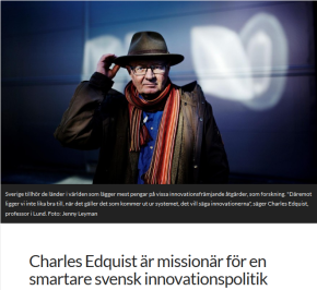News Article: Charles Edquist is a missionary for a smarter Swedish innovation policy