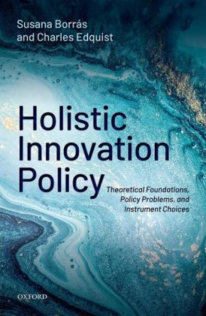 Now available: Holistic Innovation Policy – Theoretical Foundations, Policy Problems, and Instrument Choices